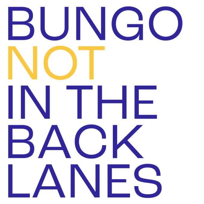 Bungo NOT in the Back Lanes